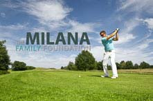 The Milana Family Foundation Golf Promotion
